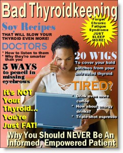 Bad Thyroidkeeping Magazine Cover